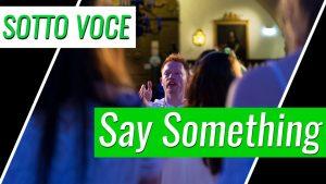 "Video ""Say Something"""